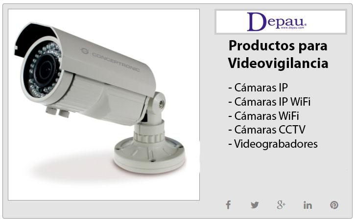Productos para videovigilancia. Su tranquilidad