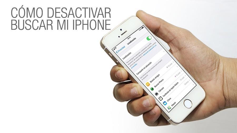 Como Desactivar Buscar mi iPhone