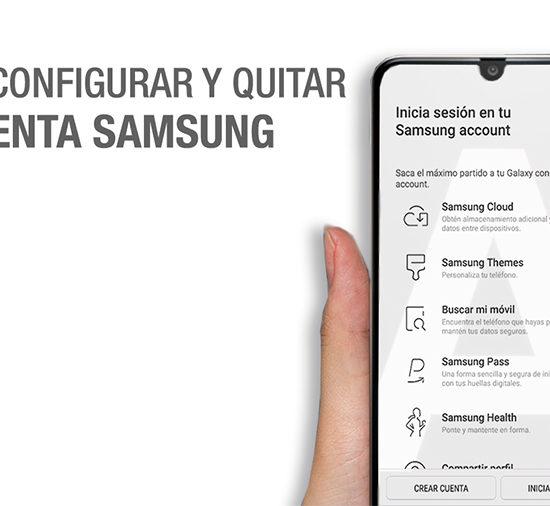 Configurar y Quitar cuenta Samsung